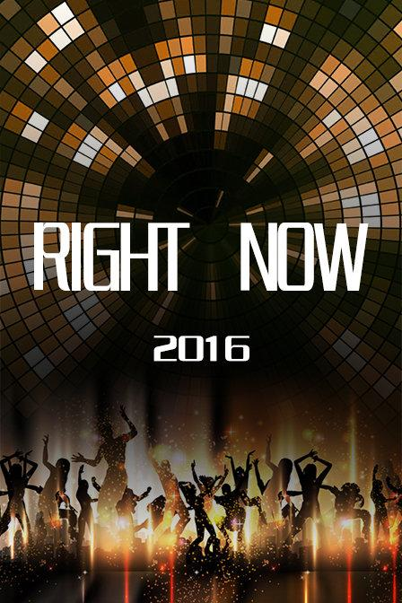 RIGHT NOW 2016